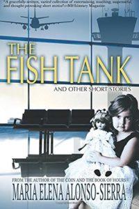 The Fish Tank by Maria Elena Alonso-Sierra